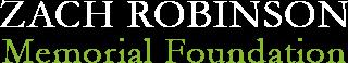 Zach Robinson Memorial Foundation